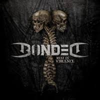 <b>Bonded</b> - <b>Rest</b> in Voilence review - Metal-Temple.com