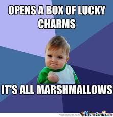 Success! Lucky Charms! by crazy_comet - Meme Center via Relatably.com