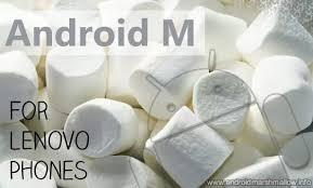 Hasil gambar untuk rilis update android marshmallow for lenovo a7000