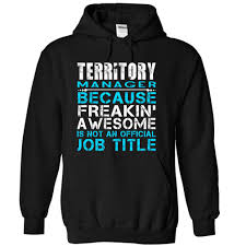 manager because freankin awesome is not an offcial job title tshirt territory manager because freankin awesome is not an offcial job title tshirt