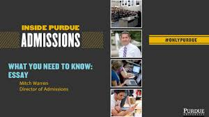 inside purdue admissions essay