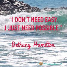 Bethany Hamilton Inspirational Quotes. QuotesGram