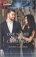 <b>One Night</b> Before Christmas by <b>Susan Carlisle</b> - FictionDB
