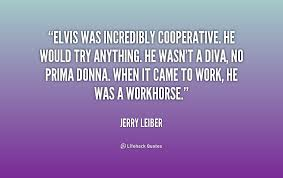 Elvis was incredibly cooperative. He would try anything. He wasn't ... via Relatably.com