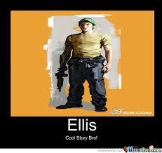 Ellis Left 4 Dead 2 by adventurebro - Meme Center via Relatably.com