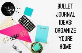 bullet journal ideas home organization com bullet journal ideas for home organization