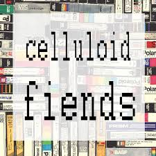 Celluloid Fiends