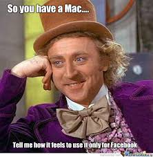 So You Have A Mac by TartZombie - Meme Center via Relatably.com