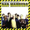 Walking in the Sunshine: The Best of Bad Manners