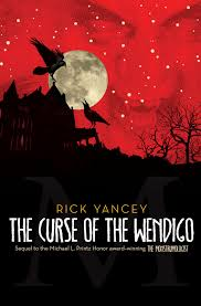 The Curse of the Wendigo by Rick Yancey Book Review