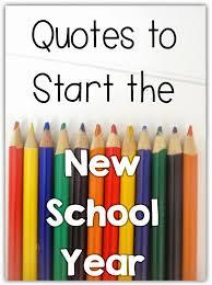 Beginning Of School Year Quotes. QuotesGram via Relatably.com