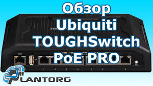 Обзор <b>Ubiquiti TOUGHSwitch</b> PoE PRO - YouTube