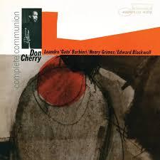<b>Complete</b> Communion by <b>Don Cherry</b> (Album, Avant-Garde Jazz ...