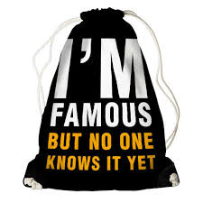 <b>Рюкзак</b>-мешок I`m <b>famous</b> but no <b>one</b> knows it yet (RM_LP009_BL)