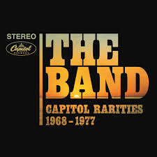 <b>The Band</b> – <b>Capitol</b> Rarities 1968-1977 (Remastered) on Spotify
