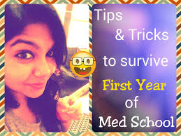 tips tricks to survive the first year of medical school