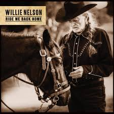 <b>Willie Nelson</b> – <b>Ride</b> Me Back Home Lyrics | Genius Lyrics