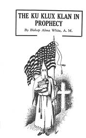 the ku klux klan in prophecy
