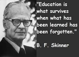 B. F. Skinner's quotes, famous and not much - QuotationOf . COM