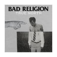 Album Review: <b>Bad Religion</b> - <b>True</b> North   The Spill Magazine