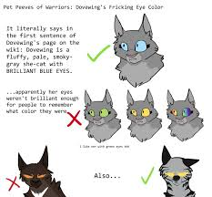 pet peeves of warriors dovewing s eye color by prophecywings
