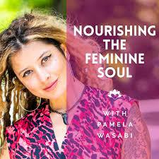 Nourishing the Feminine Soul