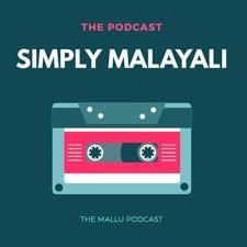 Simply Malayali - A Malayalam Podcast