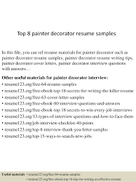 example resume for painter and decorator cipanewsletter top8painterdecoratorresumesamples 150723084001 lva1 app6891 thumbnail 4 jpg cb u003d1437640851 from slideshare net