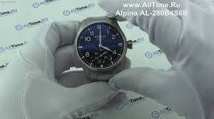 Обзор. Мужские наручные <b>часы Alpina AL</b>-<b>280B4S6B</b> - YouTube