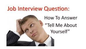 How to Answer  quot Tell Me Something About Yourself quot  in a Job Interview