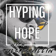 Hyping Hope with Tyler Quillin
