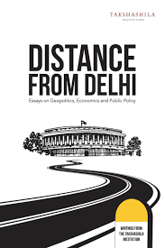 book distance from delhi essays on geopolitics economics and distance from delhi cover1 001