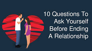 10 questions to ask yourself before ending a relationship jpg lifestyle