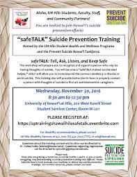 safetalk suicide prevention gatekeeper training nov uh hilo safetalkflyer nov30