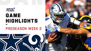 Cowboys vs. Rams Preseason Week 2 Highlights | NFL 2019 ...
