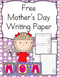 mothers day writing paper for kindergarten mrs karles sight and mothers day writing paper for kindergarten cute and paper for students to write