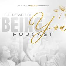 The Power of Being You Podcast