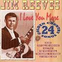 I Love You More: 24 Golden Country Songs
