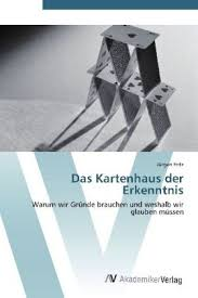 Bücher: Das Kartenhaus der Erkenntnis von Jürgen Fritz - das_kartenhaus_der_erkenntnis