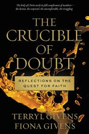 terryl and fiona givens explore the crucible of doubt deseret news terryl and fiona givens explore the crucible of doubt