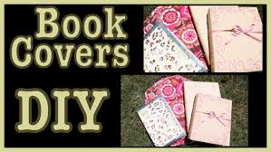 diy book covers ideas how to decorate them diy book covers ideas how to decorate them