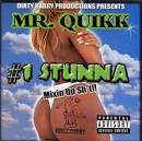 #1 Stunna [Mixin' Up S**t]