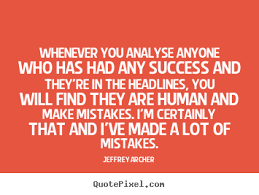 Success quotes - Whenever you analyse anyone who has had any success.. via Relatably.com