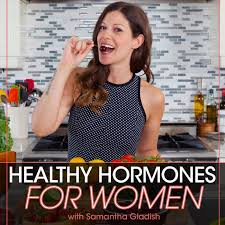 Healthy Hormones for Women Podcast