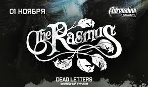 <b>The Rasmus</b>. <b>Юбилейный тур</b> Dead Letters