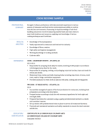 how to write a cook resume online resume builders since a cook resume can differ wildly depending on the type of food preparation yours look quite different nevertheless a good template and a