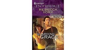 <b>Guarding Grace</b> (43 Light Street #33) by <b>Rebecca York</b>