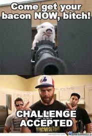 challenge accepted on Pinterest | Meme, Challenges and Smosh via Relatably.com