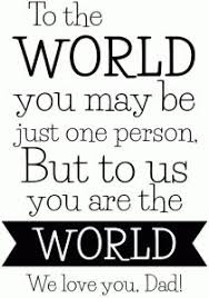 Silhouette Design Store: <b>Dad You Are The</b> World Quote