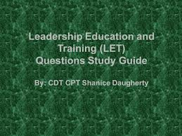 leadership education and training let questions study guide by 1 leadership education and training let questions study guide by cdt cpt shanice daugherty